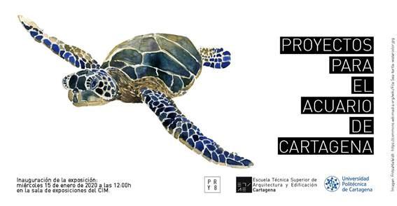 Exposición Proyectos para el Acuario de Cartagena ETSAE, UPCT